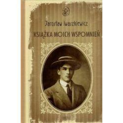 Książka moich wspomnień - Jarosław Iwaszkiewicz