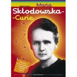 Maria Skłodowska - Curie - Małgorzata Sobieszczak-Marciniak