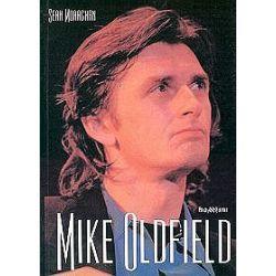 Mike Oldfield Człowiek i jego muzyka - Sean Moraghan