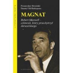 Magnat - Przemysław Słowiński, Danuta Uhl-Herkoperec