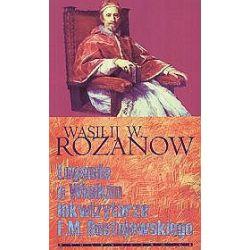 Legenda o Wielkim Inkwizytorze F.M. Dostojewskiego - Wasilij Rozanow