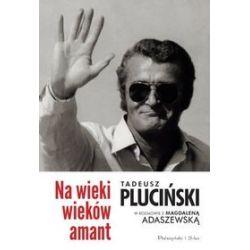 Na wieki wieków amant - Magdalena Adaszewska, Tadeusz Pluciński