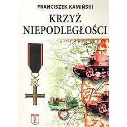 Krzyż niepodległości - Franciszek Kamiński