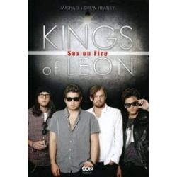 Kings of Leon. Sex on Fire - Michael Heatley
