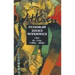 Stanisław Ignacy Witkiewicz. Listy do żony. Tom IV - Stanisław Ignacy Witkiewicz