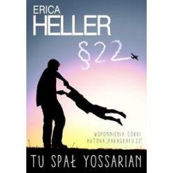 Tu spał Yossarian - Erica Heller