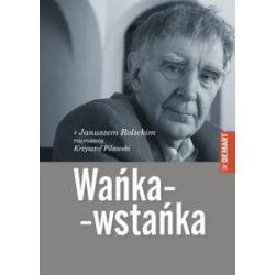 Wańka-wstańka - Janusz Rolicki