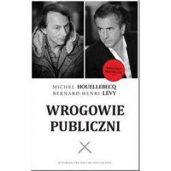 Wrogowie Publiczni - Michel Houellebecq