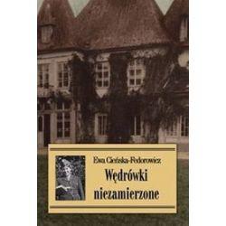 Wędrówki niezamierzone - Ewa Cieńska-Fedorowicz