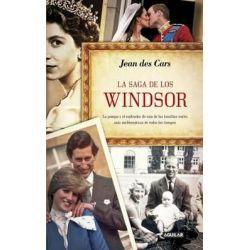 La Saga de Los Windsor (the Windsor's Saga) by Jean Des Cars, 9786071122124.