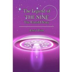 The Legend of 'The Nine' by Jenna Orion, 9781453712467.