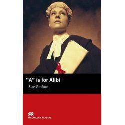 A Is for Alibi (Intermediate Reader), Macmillan Readers by Sue Grafton, 9781405072878.