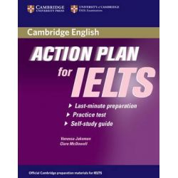 Action Plan for IELTS Self-study Student's Book Academic Module, Last-Minute Preparation, Practice Test, Self-Study Guide by Vanessa Jakeman, 9780521615303.