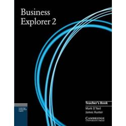 Business Explorer 2 Teacher's Book, v. 2 by Mark O'Neil, 9780521777759.