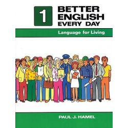 Better English Every Day 1: Part 1, Language for Living by Paul J. Hamel, 9780030696015.