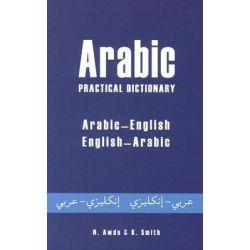 Arabic Practical Dictionary, Arabic-English/English-Arabic by Nicholas Awde, 9780781810456.