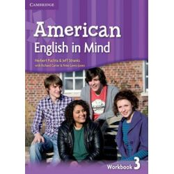 American English in Mind Level 3 Workbook by Herbert Puchta, 9780521733601.