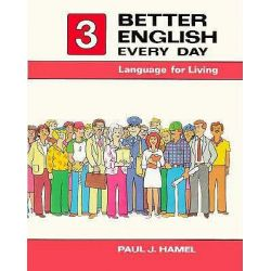 Better English Every Day 3: Bk.3, Language for Living by Paul J. Hamel, 9780030696046.