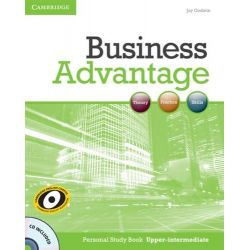 Business Advantage Upper-intermediate Personal Study Book with Audio CD, Upper-Intermediate [With CDROM] by Joy Godwin, 9780521281300.