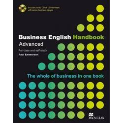 Business English Handbook Advanced, The whole of business in one book. Includes audio CD of 12 interviews with senior business people by Paul Emmerson, 9781405086059.
