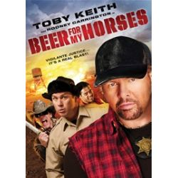 Beer For My Horses (DVD 2008)