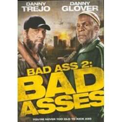 Bad Ass 2: Bad Asses (DVD 2014)