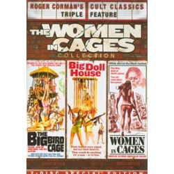 Big Bird Cage, The / Big Doll House / Women In Cages (The Women In Cages Collection) (DVD)