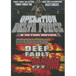 Operation Delta Force: Mayday / Deep Fault / Random Fire (3 Pack) (DVD)