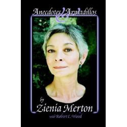 Anecdotes & Armadillos by Zienia Merton, 9781411634848.