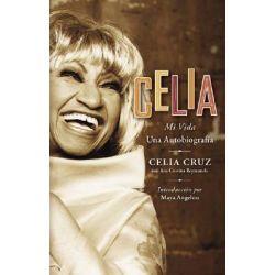 Celia : Mi Vida, Mi Vida by Celia Cruz, 9780060751500.