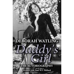 Daddy's Girl, The Autobiography of Deborah Watling by Deborah Watling, 9781906263416.