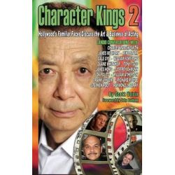 Character Kings 2, Hollywood's Familiar Faces Discuss the Art & Business of Acting (Hardback) by Scott Voisin, 9781593935818.