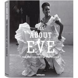 Eve Arnold, All About Eve, The Photography of Eve Arnold by Eve Arnold, 9783832796419.