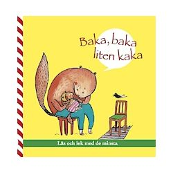 Baka, baka liten kaka - Caroline Holmquist - Bok (9789187027536)