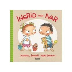 Ingrid och Ivar - Katerina Janouch - Bok (9789163873058)