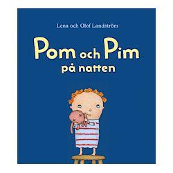 Pom och Pim på natten - Lena Landström - Bok (9789187707087)