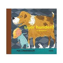 Säjer hunden? : en djurljudbok - Pija Lindenbaum - Bok (9789163873706)