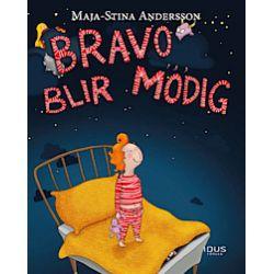 Bravo blir modig - Maja-Stina Andersson - Bok (9789187001789)