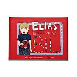 Elias hittar en ny bil - Elin Engström Mikalides - Bok (9789198059502)