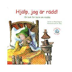 Hjälp, jag är rädd! : en bok om barn och rädsla - Molly Wigand - Bok (9789173171595)