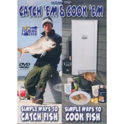 Catch 'Em & Cook 'Em on DVD.