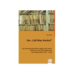 """Bücher: Der """"Fall Max Henkel""""  von Katrin Ratz"""