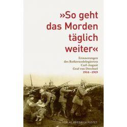 """Bücher: """"So geht das Morden täglich weiter""""  von Carl-August Graf Drechsel"""