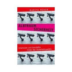 Bücher: Albtraum Sicherheit  von Marita Neher