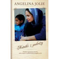 Angelina Jolie. Notatki z podróży - Angelina Jolie