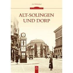 Bücher: Alt-Solingen und Dorp  von Axel Birkenbeul