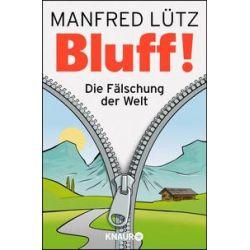 Bücher: Bluff!  von Manfred Lütz