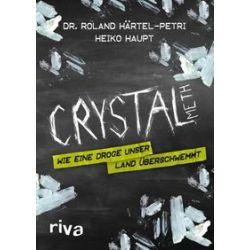 Bücher: Crystal Meth  von Heiko Haupt,Roland Härtel-Petri