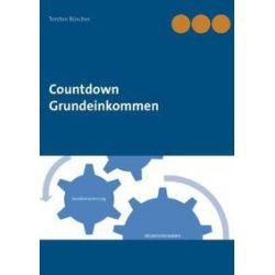 Bücher: Countdown Grundeinkommen  von Torsten Büscher