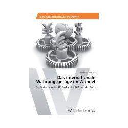 Bücher: Das internationale Währungsgefüge im Wandel  von Benedikt Blattner